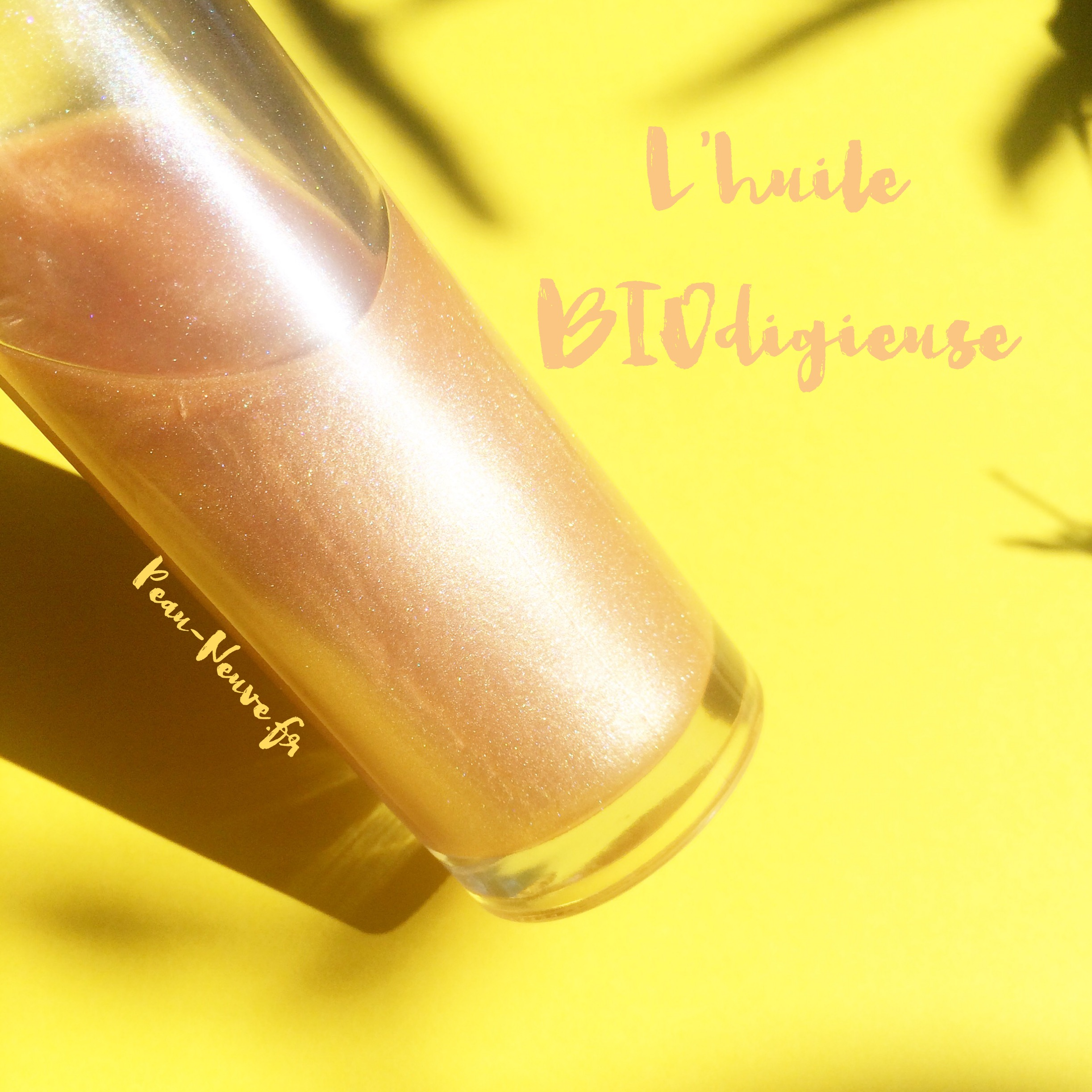 L'huile BIOdigieuse #DUPE + ma recette