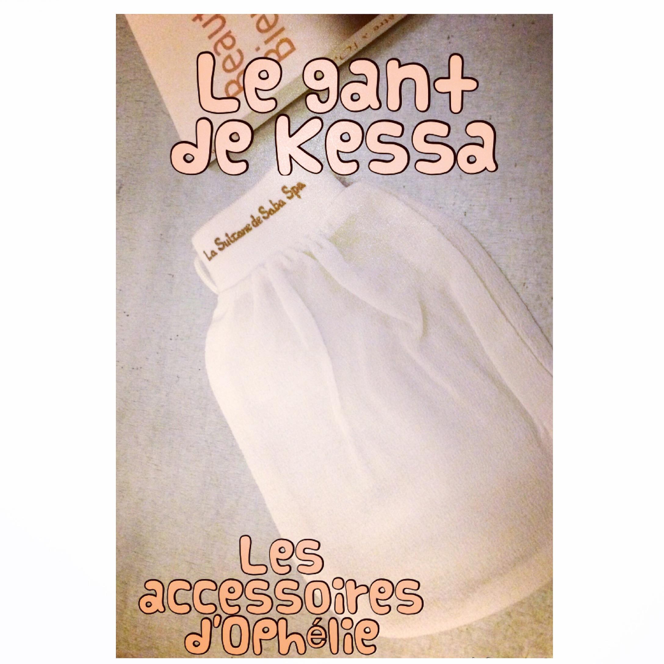 Le gant de Kessa