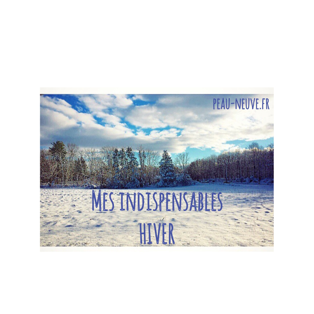 Mes indispensables HIVER