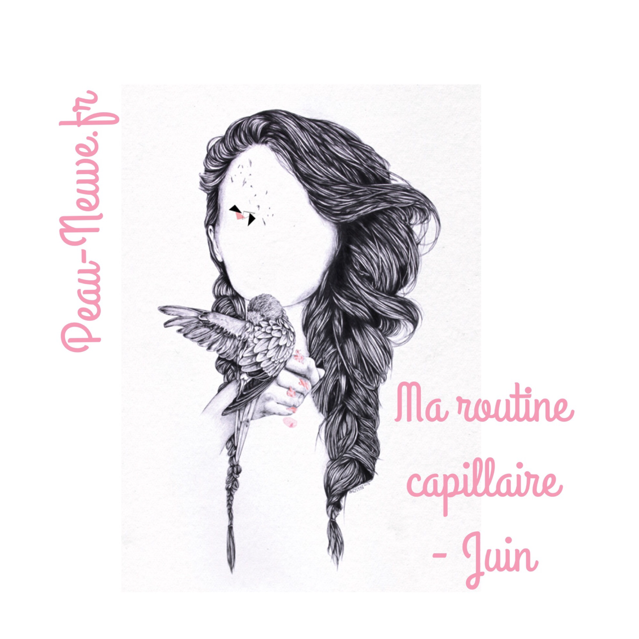 Ma routine capillaire – JUIN