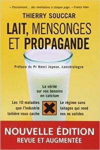 Lait, mensonges et propagande