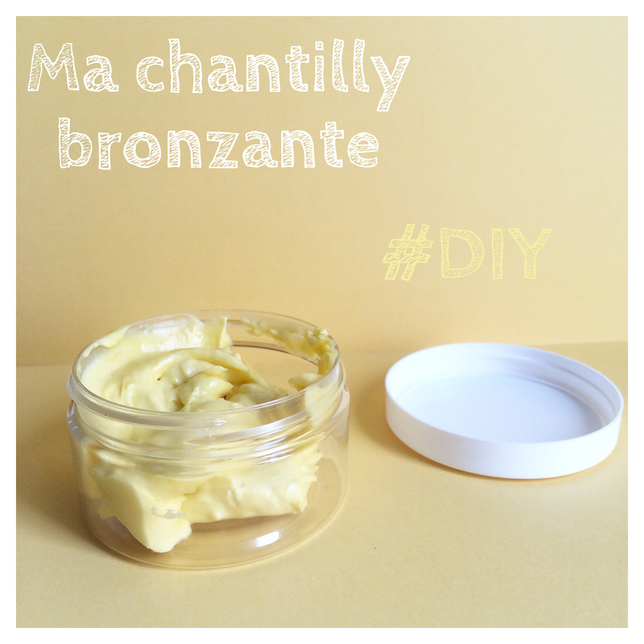 Ma chantilly bronzante #DIY
