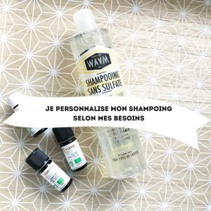 Je personnalise mon shampoing selon mes besoins