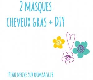 masques cheveux gras